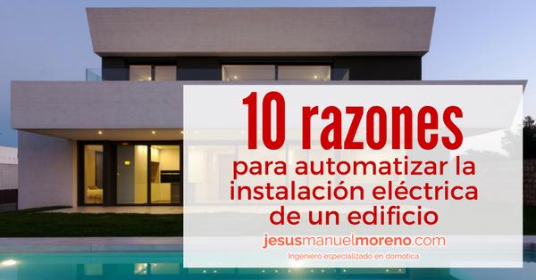 10-razones-para-automatizar-la-instalación-eléctrica-de-un-edificio