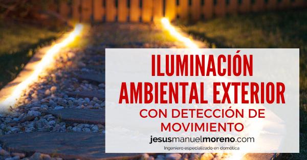 iluminacion-ambiental-exterior-deteccion-movimiento